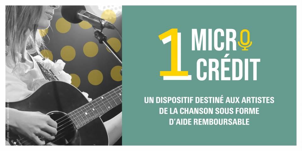 1 Micro 1 Crédit, un dispositif destiné aux artistes de la chanson sous forme d'aide remboursable
